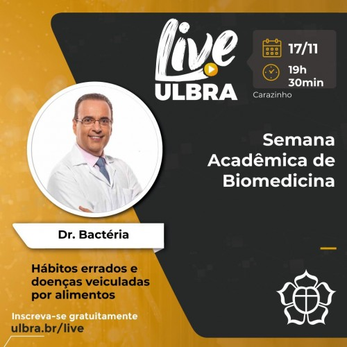 Venha aprender com o Dr. Bactéria na Semana Acadêmica da Biomedicina ULBRA Carazinho