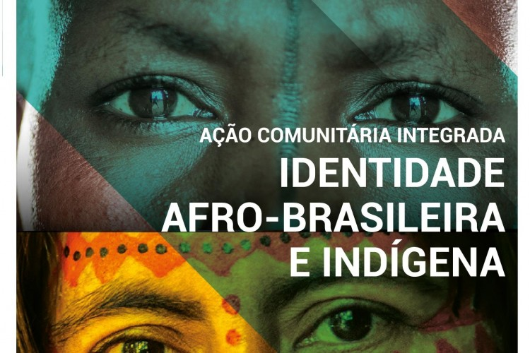 Mês da Cultura Afro-brasileira e Indígena
