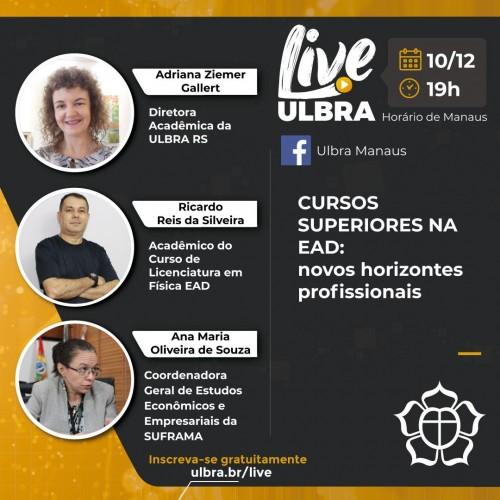 Cursos Superiores na EAD: novos horizontes profissionais, no próximo dia 10/12, a partir das 19 horas, no Facebook.