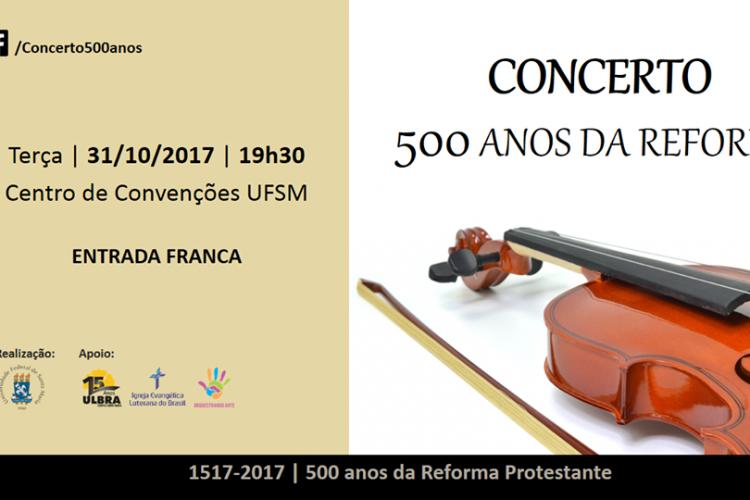 Concerto 500 anos da Reforma